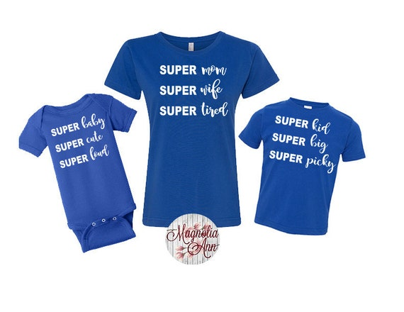 Super mom, Super Wife, Super Tired, Mommy and Me, Mommy daughter matching shirts, Mommy and Son, Family T-shirts, Mommy and Me Shirts