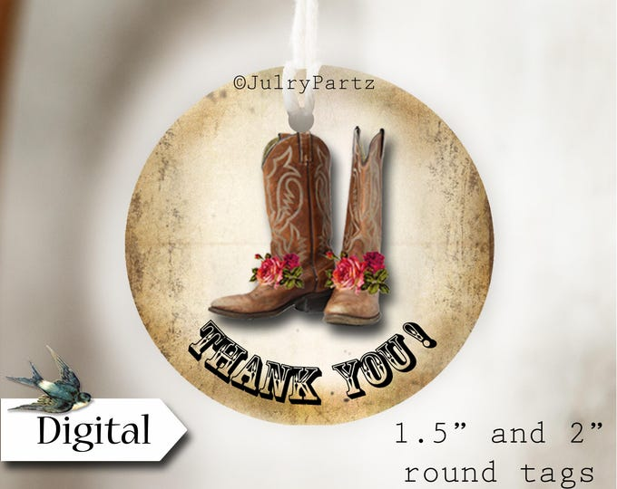 DIY COWGIRL BOOTS•Thank You Tags•Printable Tags•Digital Tags•Favor Tags