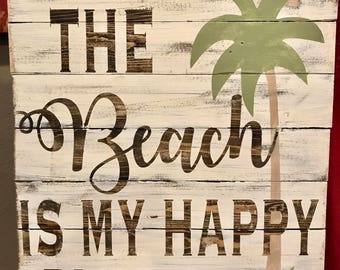 Beach is my Happy Place