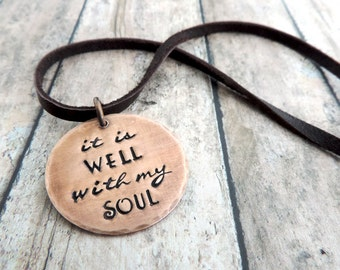 It Is Well With My Soul Necklace - Inspirational Christian Jewelry - Church Hymn - Copper Stamped Jewelry