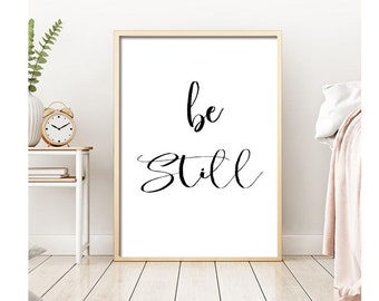 Digital Download, Be Still, Scripture Printable,Dorm Wall Art,Wall Art Quote Printable,Calligraphy Print, Christian Quote,mother's day gift