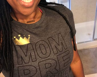 Queen Mompreneur tee