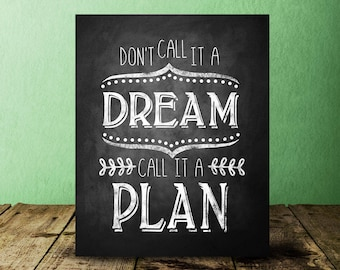 Printable Chalkboard Motivational Poster, Don't Call it a Dream Call it a Plan, New Years Resolution Reminder, Classroom Decoration, Decor