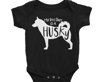 Baby Onesie 'My Brother Is A Husky' - 3 colors! - Funny Cute Siberian Husky - Baby Clothing Gift Baby Shower - Dog Lover
