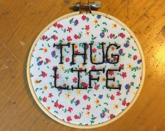 Thug Life embroidery