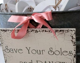 SAVE Your SOLES and DANCE   Wedding Signs   Bride and Groom   Mr. and Mrs.   8 x 10
