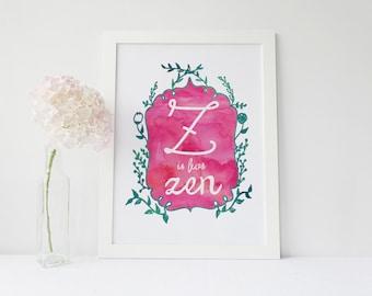 Z is for Zen - signed Sarcastic Alphabet print