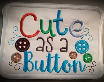 Cute as a button embroidered One piece or iron-on patch