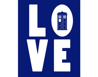 Doctor Who Love - 8x10 digital download. Tardis