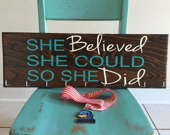 Great gift for runners! Race Medal Holder - She BELIEVED she could so she Did- marathons - triathlons- iron man