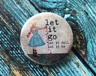 Let It Go 2.25 inch Button
