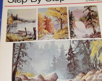 Watercolors Step-By-Step