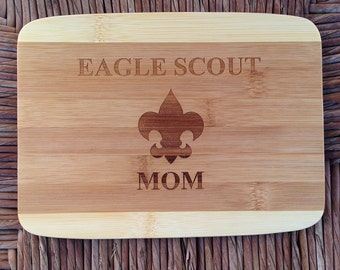 Eagle Scout Mom or Mentor- Bamboo Cutting Board