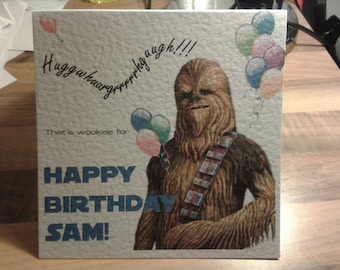 Handmade Personalised Star Wars Chewbacca Chewie Birthday Card - You choose name & Text Colour