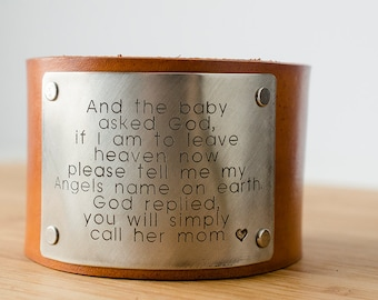 Moms are Angels on Earth - And the Baby Asked God on Wide Distressed Leather Cuff