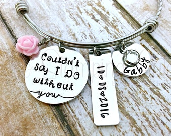 Bridesmaid Gift | Will You Be My Bridesmaid | I Couldn't Say I Do Without You | Wedding Date Bracelet | Bangle Bracelet | Maid Of Honor Gift
