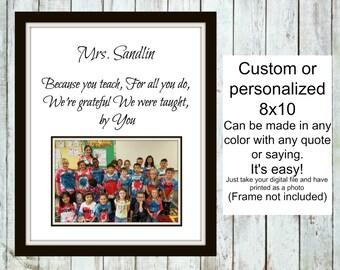 Personalized, End of year teacher gift,  printable digital file,Class gift for teacher, printable teacher gift, teacher appreciation