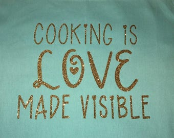 custom apron cooking is love made visible