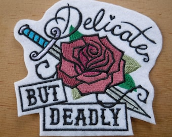 Delicate But Deadly Embroidered Iron On Patch, Patches, Embroidered Applique, Feminist, Girl Power, Embroidered Patch, Strong Woman, Sassy