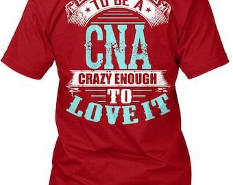 Tough Enough To Be A Cna Hanes Tagless Tee Tshirt