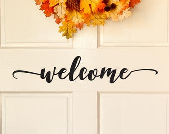 Welcome Door Decal, Front Door Decal, Welcome Vinyl Decal, Welcome Door Decal, Front Door Sticker, Welcome Door Sign, Welcome Door D00138