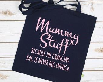Mummy Stuff Bag - Mums Tote Bag - Mummy Changing Bag - Mums Changing Bag - Mummy Tote Bag - Bag for Life - Mums Bag for Life - Mum Handbag