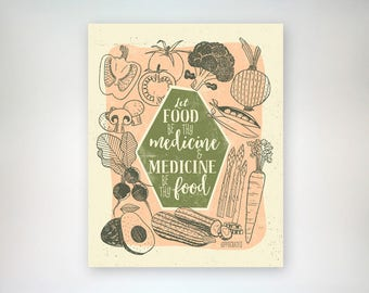 Let Food Be Thy Medicine. Hippocrates Quote. Veggie Lovers, Eat your greens. Gardener Gift. Kitchen Art. Home decor. Art Print. Wall Decor.