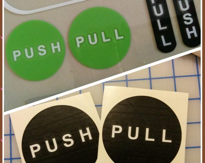 Push pull sign / push decal / pull decal / push pull decal / door push / vinyl sign
