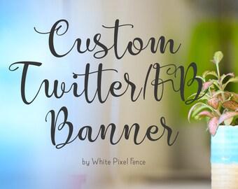 Custom Twitter or Facebook Banner