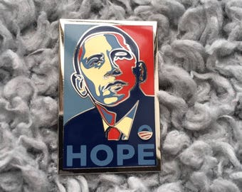 "President Barack Obama : ""HOPE"" Pin"