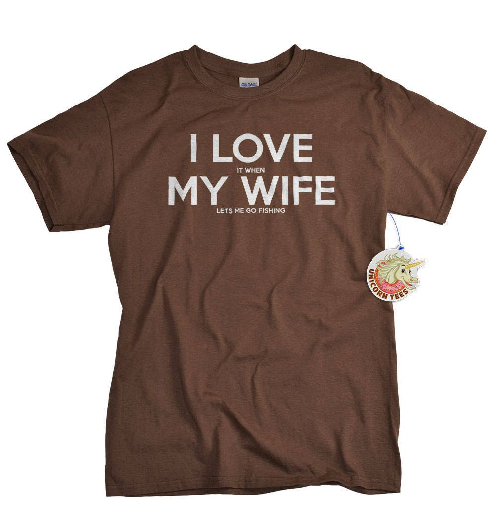 Anniversary Gifts for Men - Mens Tshirt Fishing Gift - Valentines Day Gift for Husband from Wife - I LOVE it when My Wife ® T-shirts