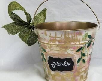 "Bucket Vase or Planter ""FRIENDS"""
