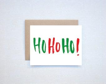 Ho Ho Ho! Christmas Holiday Card Letterpress Printed Handlettered Calligraphy Handlettering