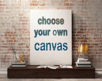 Custom Canvas Print. Your choice of any photograph in my shop as a gallery wrap.