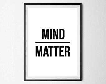 Mind Over Matter Wall Print - Wall Art, Home Decor, Motivational Print, Inspirational Print