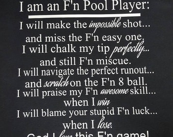 I am an F'n Pool Player T-shirt or Hoodie FREE SHIPPING