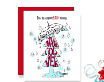 Vancouver Christmas Card - Don we now our rain apparel - Vancouver Christmas - Vancouver Canada Card