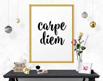 Art Print, Digital Wall Decor, Carpe Diem, Inspirational Print, Printable Art, Inspirational Quote, Wall Decor, Affiche Scandinave