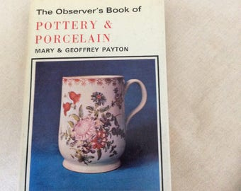 The Observers bookof Pottery and Porcelain