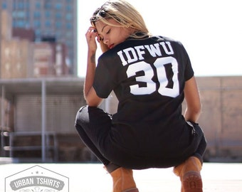 IDFWU 30 T-shirt  / Premium Quality ! - Made in London / Fast Delivery to the Usa , Canada , Australia & Europe !