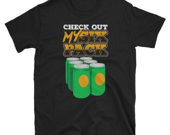 Check Out My Six Pack Beer - Gym, Workout, Fitness T-Shirt