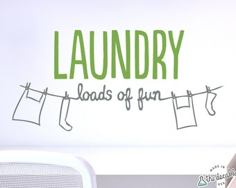 Laundry Loads of Fun Wall Decal for Laundry Room - WAL-2147