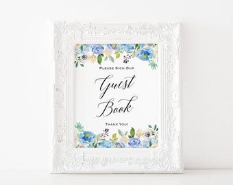 Printable Guest Book Sign, Blue and Cream Floral Sign in Table Sign, Wedding Reception Sign Printable, 2 sizes JPG Instant Download #107