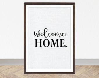 Welcome Home Printable Art, Family Quote, Black and White Decor, Contemporary Art, Digital Download, Quote Decor, Printable Art, Print