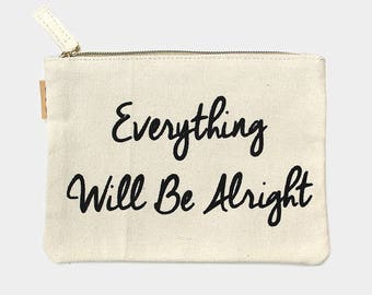 Everything Will Be Alright eco pouch
