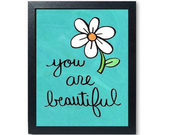 You Are Beautiful print - self care inspirational quote, positive affirmation saying, daisy wall art, teen girls room, dorm decor, happy art