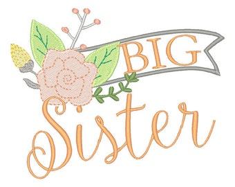 Big Sister Floral Embroidery Design- Instant Download