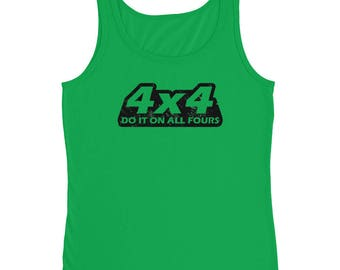 4x4 Do It On All Fours Ladies' Tank