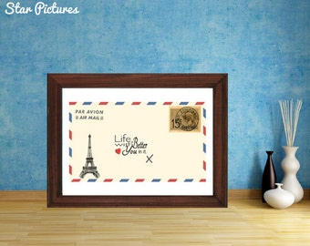 Eiffel Tower Paris poster print. French Airmail letter. Wall art decor. Printable art. Life is better with you in it.