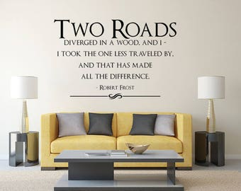 Road Less Traveled Wall Decal, Robert Frost Quote, Robert Frost Art, Two Roads Wall Decal, Road Less Traveled Decal, Poetry Decor